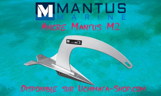 La nouvelle ancre Mantus M2 est maintenant disponible sur Uchimata-Shop